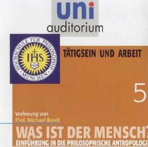 Was ist der Mensch, 1 Audio-CD. Tl.5