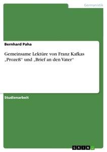 """Gemeinsame Lektüre von Franz Kafkas """"Prozeß"""" und """"Brief an den V"""