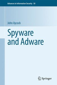 Spyware and Adware