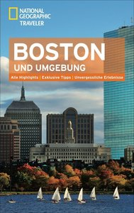 National Geographic Traveler Boston und Umgebung