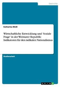 Wirtschaftliche Entwicklung und 'Soziale Frage' in der Weimarer