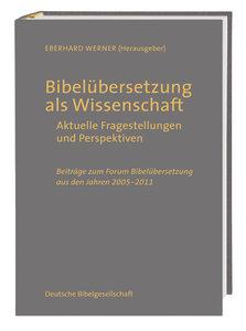 Bibelübersetzung als Wissenschaft