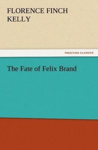 The Fate of Felix Brand