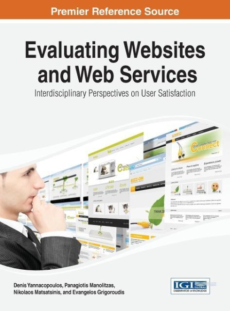 Evaluating Websites and Web Services: Interdisciplinary Perspect - zum Schließen ins Bild klicken