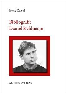 Bibliographie Daniel Kehlmann