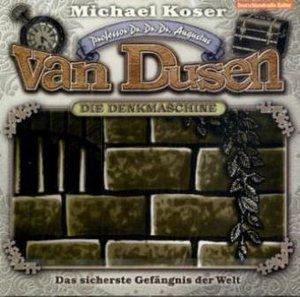 Professor Dr. Dr. Dr. Augustus van Dusen 02: Das sicherste Gefän