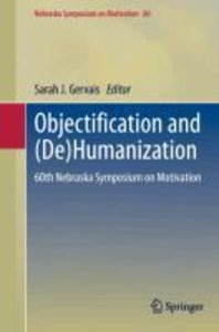 Objectification and (De)Humanization