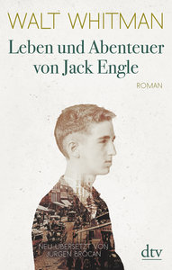 Leben und Abenteuer von Jack Engle Eine Autobiographie