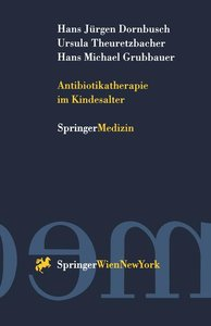 Antibiotikatherapie im Kindesalter