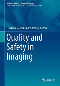 Quality and Safety in Imaging