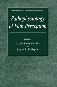 Pathophysiology of Pain Perception