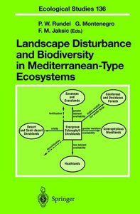Landscape Disturbance and Biodiversity in Mediterranean-Type Eco