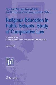Religious Education in Public Schools: Study of Comparative Law