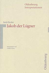 Jakob der Lügner. Interpretationen