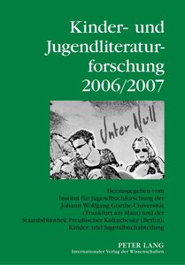 Kinder- und Jugendliteraturforschung 2006/2007