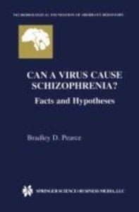Can a Virus Cause Schizophrenia?
