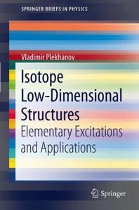 Isotope Low-Dimensional Structures