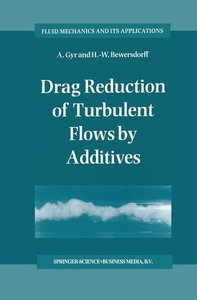 Drag Reduction of Turbulent Flows by Additives