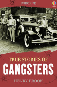 True Stories Gangsters