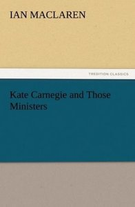 Kate Carnegie and Those Ministers