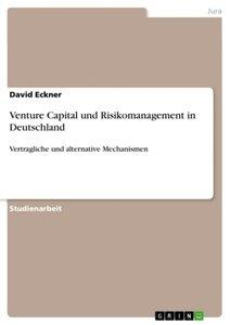 Venture Capital und Risikomanagement in Deutschland