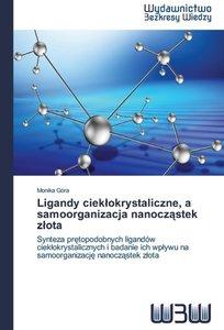 Ligandy cieklokrystaliczne, a samoorganizacja nanoczastek zlot