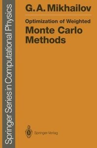 Optimization of Weighted Monte Carlo Methods