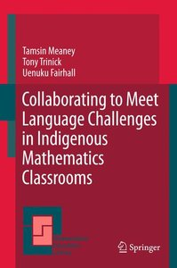Collaborating to Meet Language Challenges in Indigenous Mathemat