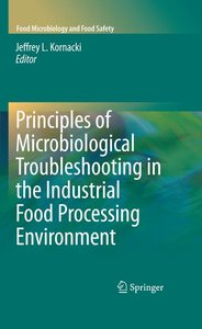 Principles of Microbiological Troubleshooting in the Industrial