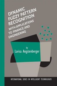 Dynamic Fuzzy Pattern Recognition with Applications to Finance a