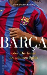 Barca oder die Kunst des schönen Spiels