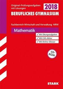 Abiturprüfung Berufliches Gymnasium Nordrhein-Westfalen 2018 - M