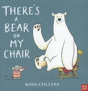Theres a Bear on My Chair