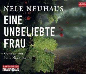 Nele Neuhaus: Eine Unbeliebte Frau