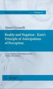 Reality and Negation - Kant's Principle of Anticipations of Perc