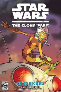 Star Wars: The Clone Wars 02: Auf Crashkurs