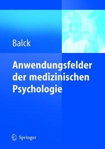 Anwendungsfelder der medizinischen Psychologie