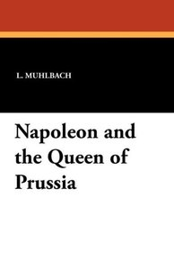 Napoleon and the Queen of Prussia