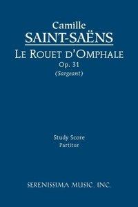 Le rouet d'Omphale, Op. 31 - Study score