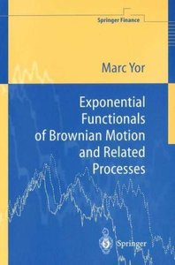 Exponential Functionals of Brownian Motion and Related Processes