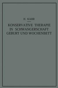 Konservative Therapie in Schwangerschaft, Geburt und Wochenbett
