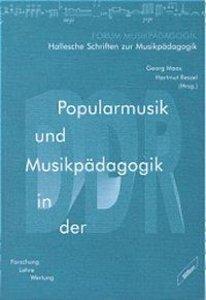 Popularmusik und Musikpädagogik in der DDR
