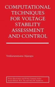 Computational Techniques for Voltage Stability Assessment and Co