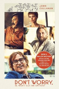 Don\'t Worry, He Won\'t Get Far on Foot. Movie Tie-In