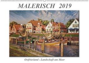 Malerisch - Ostfriesland, Landschaft am Meer (Wandkalender 2019