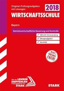 Abschlussprüfung Wirtschaftsschule Bayern - Rechnungswesen