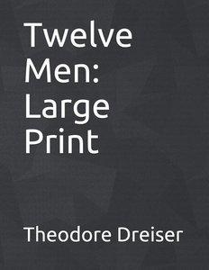 Twelve Men: Large Print