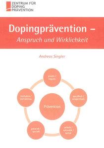 Dopingprävention - Anspruch und Wirklichkeit