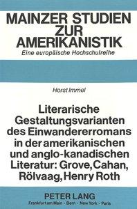 Literarische Gestaltungsvarianten des Einwandererromans in der a