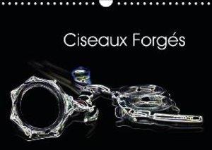 Ciseaux Forgés (Calendrier mural 2015 DIN A4 horizontal)